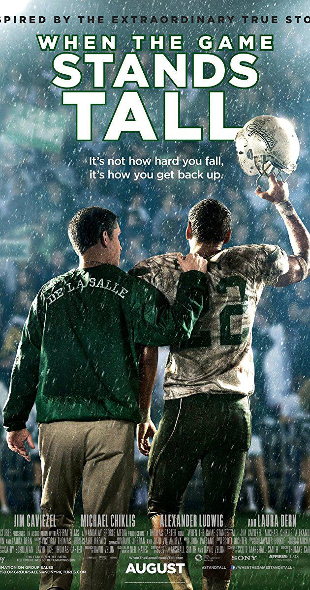 When the Game Stands Tall (2014) : เกมวัดใจเพื่อชัยชนะ