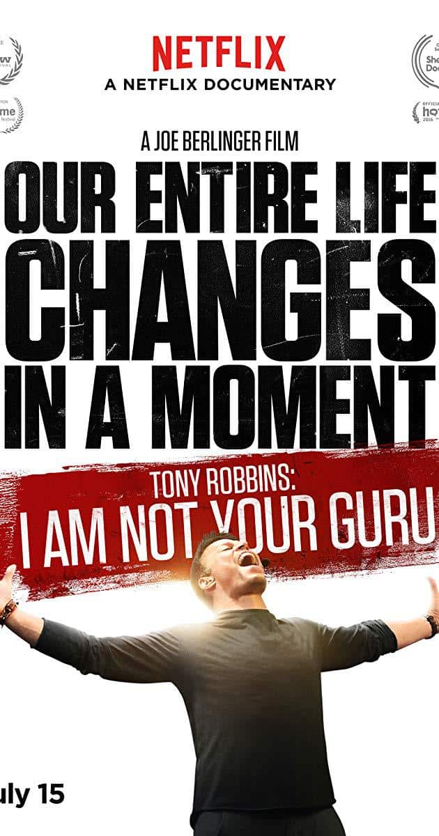 Tony Robbins: I Am Not Your Guru (2016)